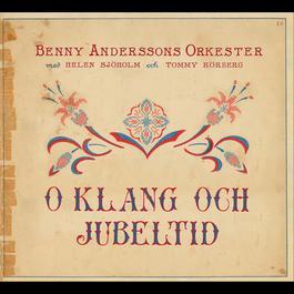 O klang och jubeltid 2011 Benny Andersson Band