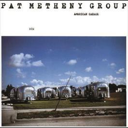 American Garage 2006 Pat Metheny