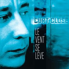 Le Vent Se Lève 2001 Curt Close