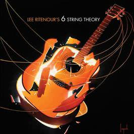 6 String Theory 2010 Lee Ritenour's 6 String Theory