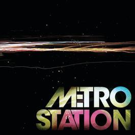 Metro Station 2008 Metro Station