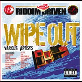 Riddim Driven: Wipe Out 2009 Various Artists