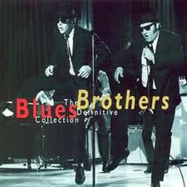 The Definitive Collection 2000 The Blues Brothers