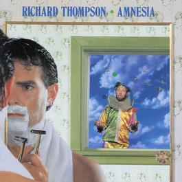 Amnesia 1988 Richard Thompson