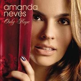 Only Hope 2012 Amanda Neves