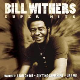 Super Hits 2001 Bill Withers