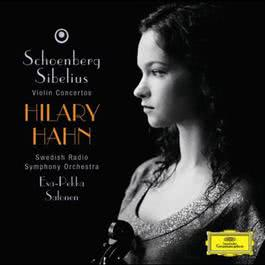 Schoenberg: Violin Concerto / Sibelius: Violin Concerto op.47 2008 Hilary Hahn