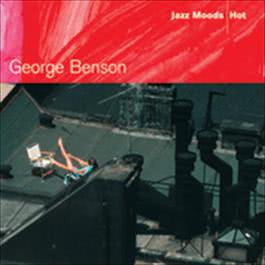 Jazz Moods - Hot 2004 George Benson