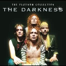 The Platinum Collection 2008 The Darkness