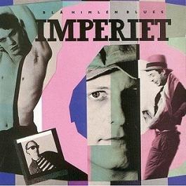 Blå himlen blues 1985 Imperiet