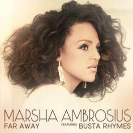 Far Away 2011 Marsha Ambrosius feat. Busta Rhymes