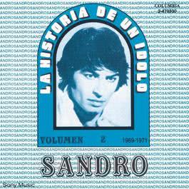 La Historia De Un Idolo (1969-1971) Vol. II 1994 Sandro