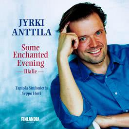 Illalle Op.17 No.6 [To Evening] 2003 Jyrki Anttila
