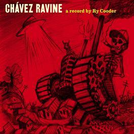 Chavez Ravine 2005 Ry Cooder