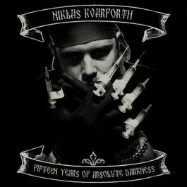 Fifteen Years Of Absolute Darkness 2011 Niklas Kvarforth