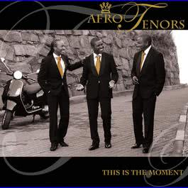 This Is The Moment 2009 Afro Tenors