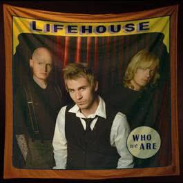 Who We Are 2007 Lifehouse