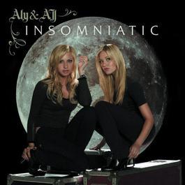 Insomniatic 2007 Aly & AJ