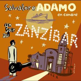 Un Soir Au Zanzibar 2006 Salvatore Adamo