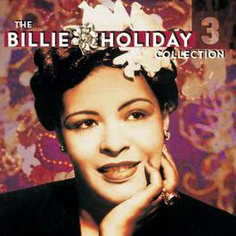 The Billie Holiday Collection Volume 3 2003 Billie Holiday