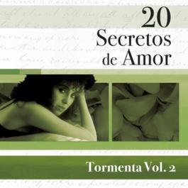 20 Secretos De Amor - Tormenta Vol.2 2007 Tormenta