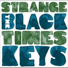 Strange Times 2008 The Black Keys