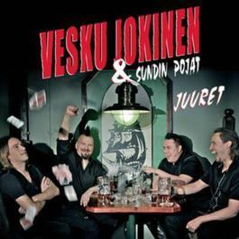 Juuret 2012 Vesku Jokinen & Sundin Pojat