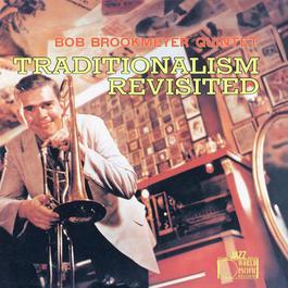 Traditionalism Revisited 1957 Bob Brookmeyer
