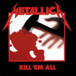 Kill 'Em All 2008 Metallica
