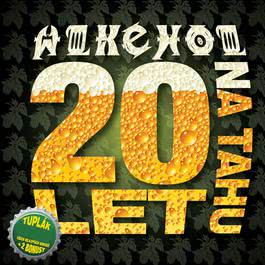 20 let na tahu 2012 Alkehol