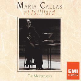 Maria Callas at Juilliard - The Master Classes 1995 Maria Callas