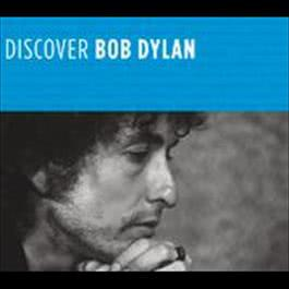 Discover Bob Dylan 2008 Bob Dylan