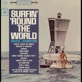 Surfin' 'Round The World (With Bonus Tracks) 2011 Bruce Johnston