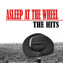 The Hits 2008 Asleep At The Wheel