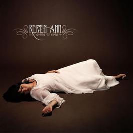 Not Going Anywhere Bonus Tracks E.P. 2010 Keren Ann