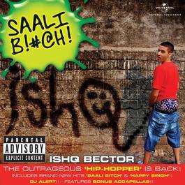 Saali Bitch 2010 Ishq Bector