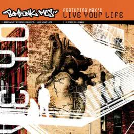 Live Your Life 2010 Bomfunk MC's