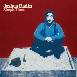 Simple Times 2013 Joshua Radin