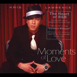 Moments of Love - Kris Lawrence 2009 Kris Lawrence