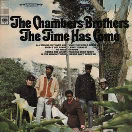 The Time Has Come 1967 The Chambers Brothers
