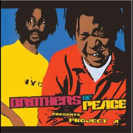 Presents Project A 2007 Brothers of Peace