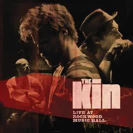 Live At Rockwood Music Hall 2011 The Kin