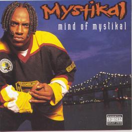 Mind Of Mystikal 1995 Mystikal