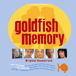 Goldfish Memory (Original Soundtrack) 2010 Goldfish Memory