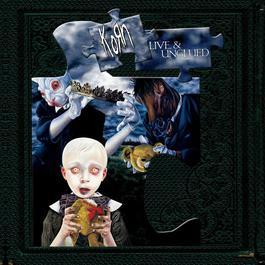 Live & Unglued 2006 Korn