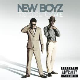 Too Cool To Care 2011 New Boyz