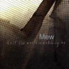 Half The World Is Watching Me 2000 Mew