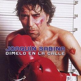 Dimelo En La Calle 2002 Joaquin Sabina