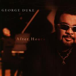After Hours 2009 George Duke