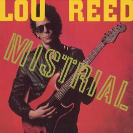 Mistrial 1988 Lou Reed